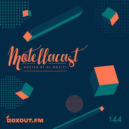 Motellacast 144 - DJ MoCity