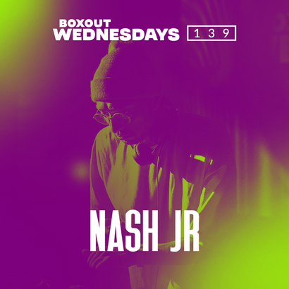 Boxout Wednesdays 139.2 - Nash Jr.