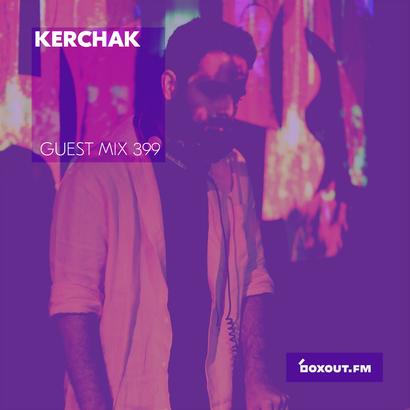 Guest Mix 399 - Kerchak