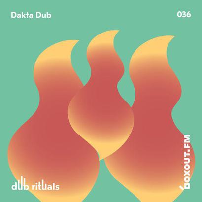 Dub Rituals 036 - Dakta Dub
