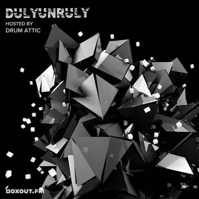 DulyUnruly 010 - Drum Attic