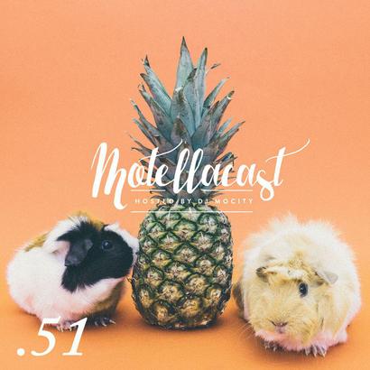 DJ MoCity - #motellacast E51