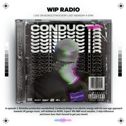 WIP Radio S02E02 - Conducta