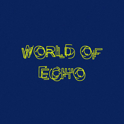 World Of Echo 003 - Shama Anwar (Ft. Guest Mix by Miss Melty)