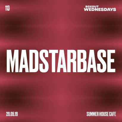 Boxout Wednesdays 113.2 - MadStarBase