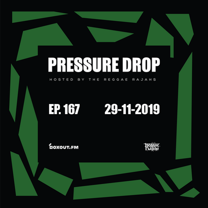 Pressure Drop 167 - Diggy Dang | Reggae Rajahs