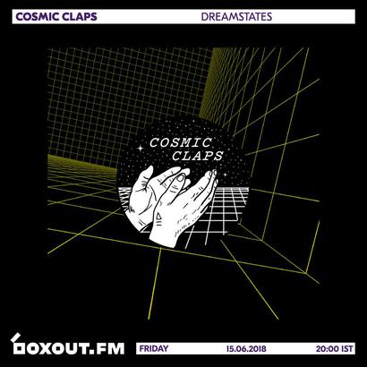 Cosmic Claps 015 - dreamstates