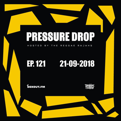 Pressure Drop 121 - Diggy Dang | Reggae Rajahs