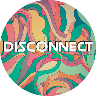 Disconnect 009 - Himay