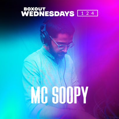 Boxout Wednesdays 124.1 - MC Soopy