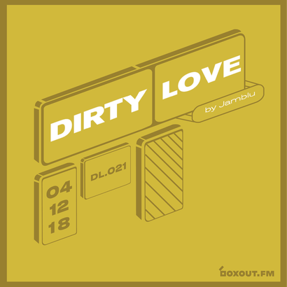 Dirty Love 021 - Jamblu