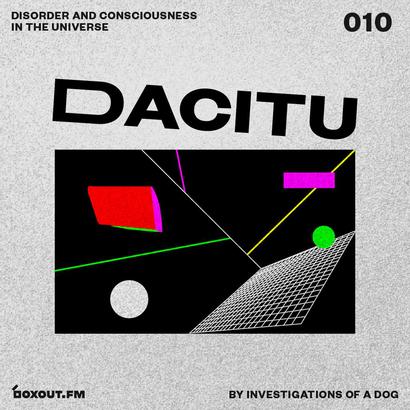 DACITU 010 - Investigations Of A Dog
