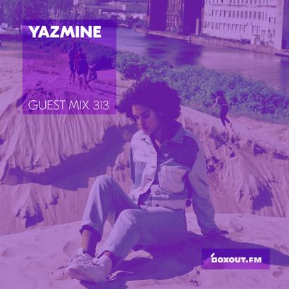 Guest Mix 313 - Yazmine (IWD2019)