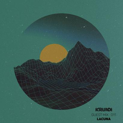 KRUNK Guest Mix 011 :: Lacuna