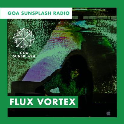 Goa Sunsplash Radio - Flux Vortex