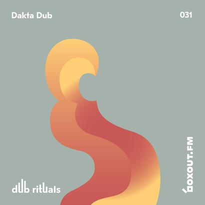 Dub Rituals 031 - Dakta Dub