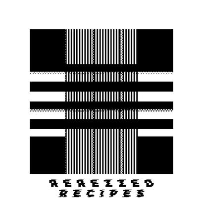 Rerezzed Recipes 012 - Denver