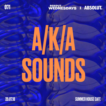 BW071.2 x Absolut - A/K/A Sounds