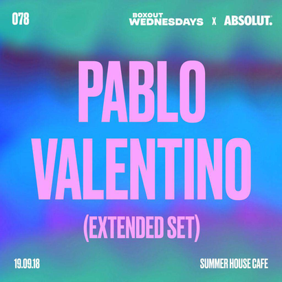Boxout Wednesdays 078.2 x Absolut - Pablo Valentino