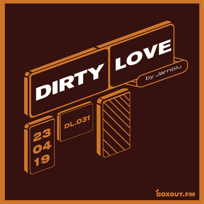 Dirty Love 031 - Jamblu