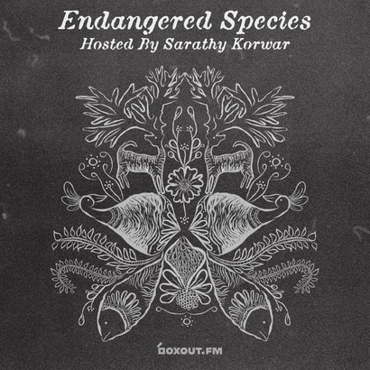 Endangered Species 016 - Sarathy Korwar