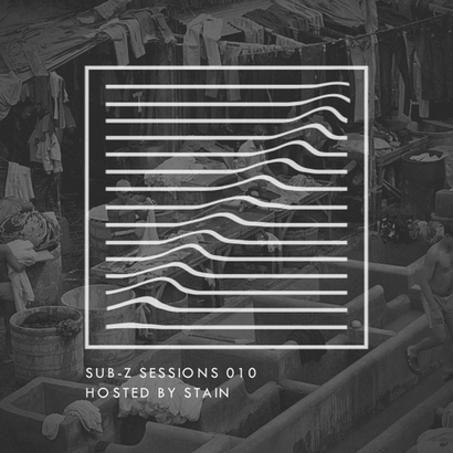 Sub-Z Sessions 010 - Stain
