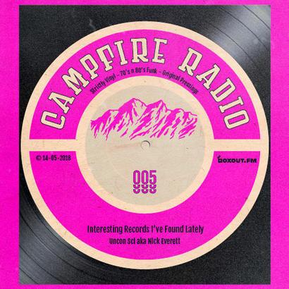 Campfire Radio 005 - Uncon Sci