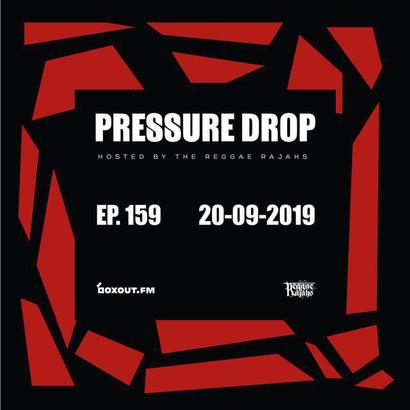 Pressure Drop 159 - Diggy Dang | Reggae Rajahs