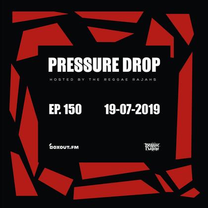 Pressure Drop 150 - Diggy Dang | Reggae Rajahs