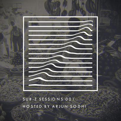 Sub-Z Sessions 001 - Arjun Sodhi