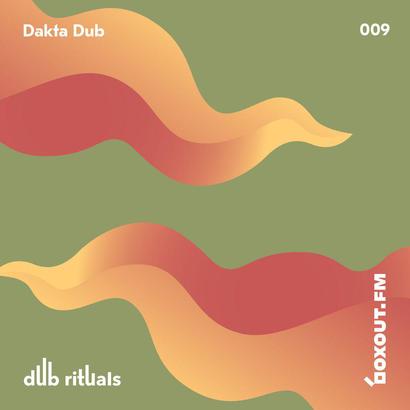Dub Rituals 009 - Dakta Dub