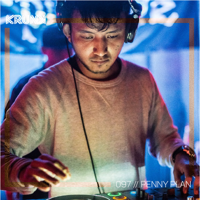 KRUNK Guest Mix 097 :: Penny Plan