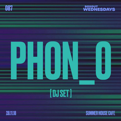 Boxout Wednesdays 087.4 - Phon_o