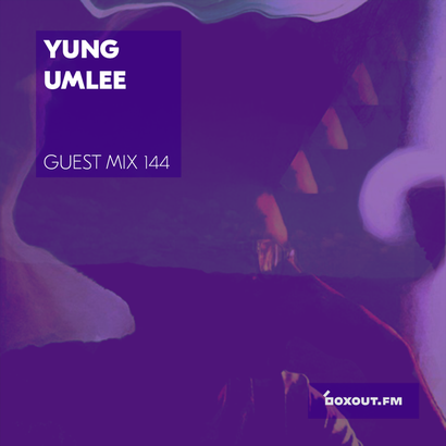 Guest Mix 144 - Yung Umlee