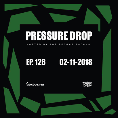 Pressure Drop 126 - Be Lights | Reggae Rajahs