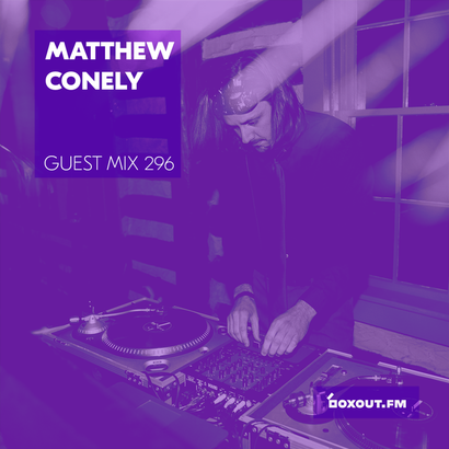 Guest Mix 296 - Matthew Conley