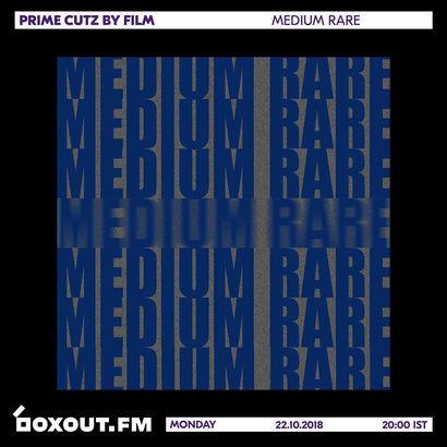 Medium Rare 027 - Prime Cutz by FILM