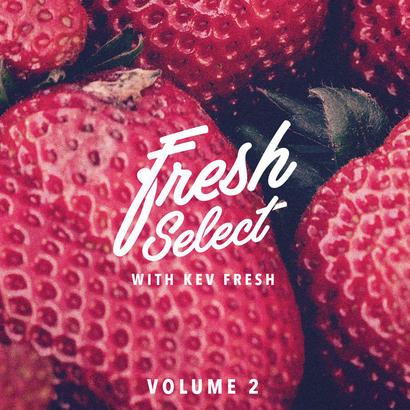 Fresh Select with Kev Fresh Vol2