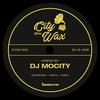 City Goes Wax 004 - DJ MoCity