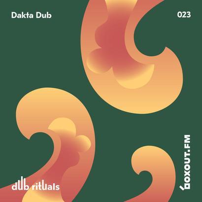 Dub Rituals 023 - Dakta Dub