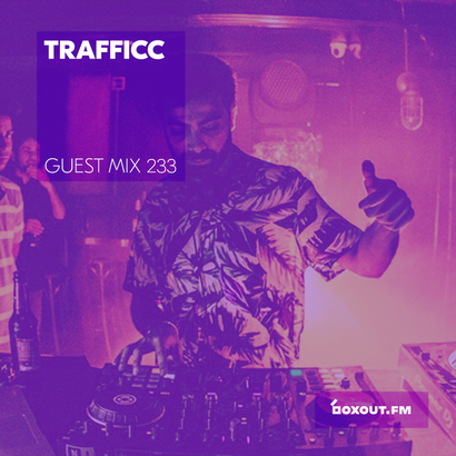 Guest mix 233 - TRAFFICC (live from Auro)