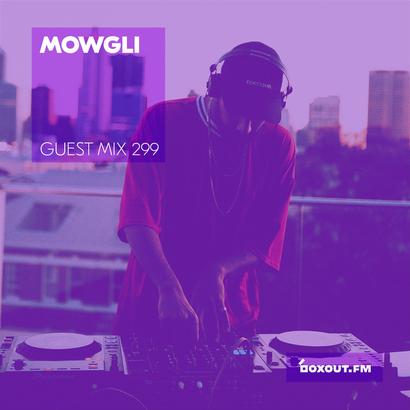 Guest Mix 299 - Mowgli