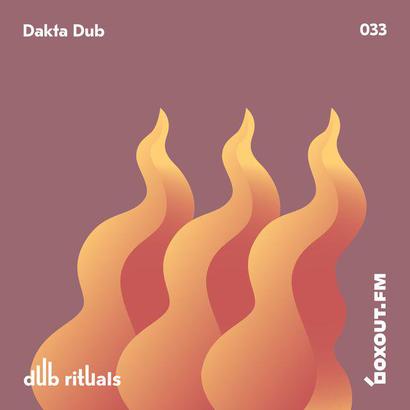 Dub Rituals 033 - Dakta Dub