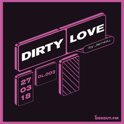 Dirty Love 003 - Jamblu