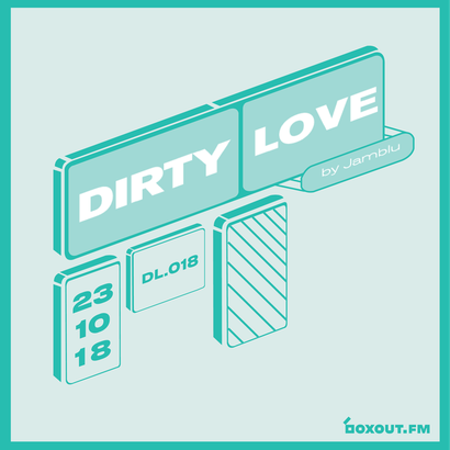 Dirty Love 018 - Jamblu