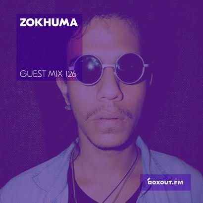 Guest Mix 126 - Zokhuma