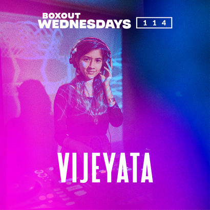 Boxout Wednesdays 114.1 - Vijeyeta