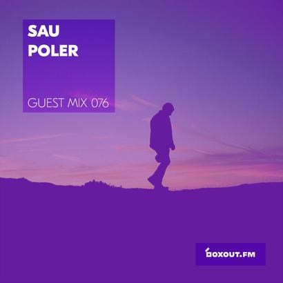 Guest Mix 076 - Sau Poler