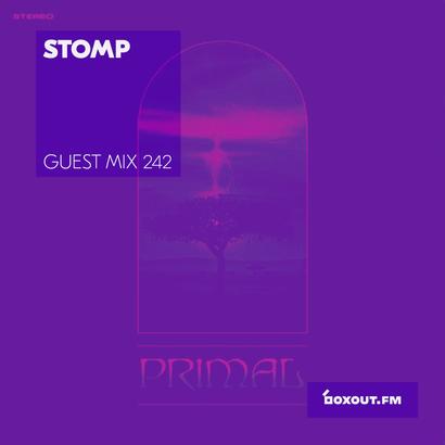 Guest Mix 242 - Stomp