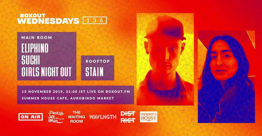 Boxout Wednesdays #136 w/ Eliphino, SUCHI & GIRLS NIGHT OUT